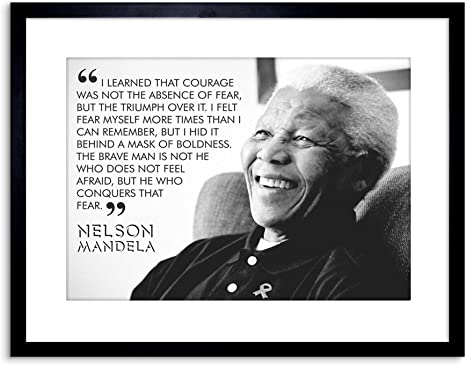 Quote Learned Courage Nelson Mandela Framed Art Print Amazon Ca Home Kitchen