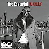 Essential R. Kelly
