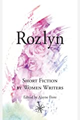 Rozlyn: Short Fiction by Women Writers Paperback