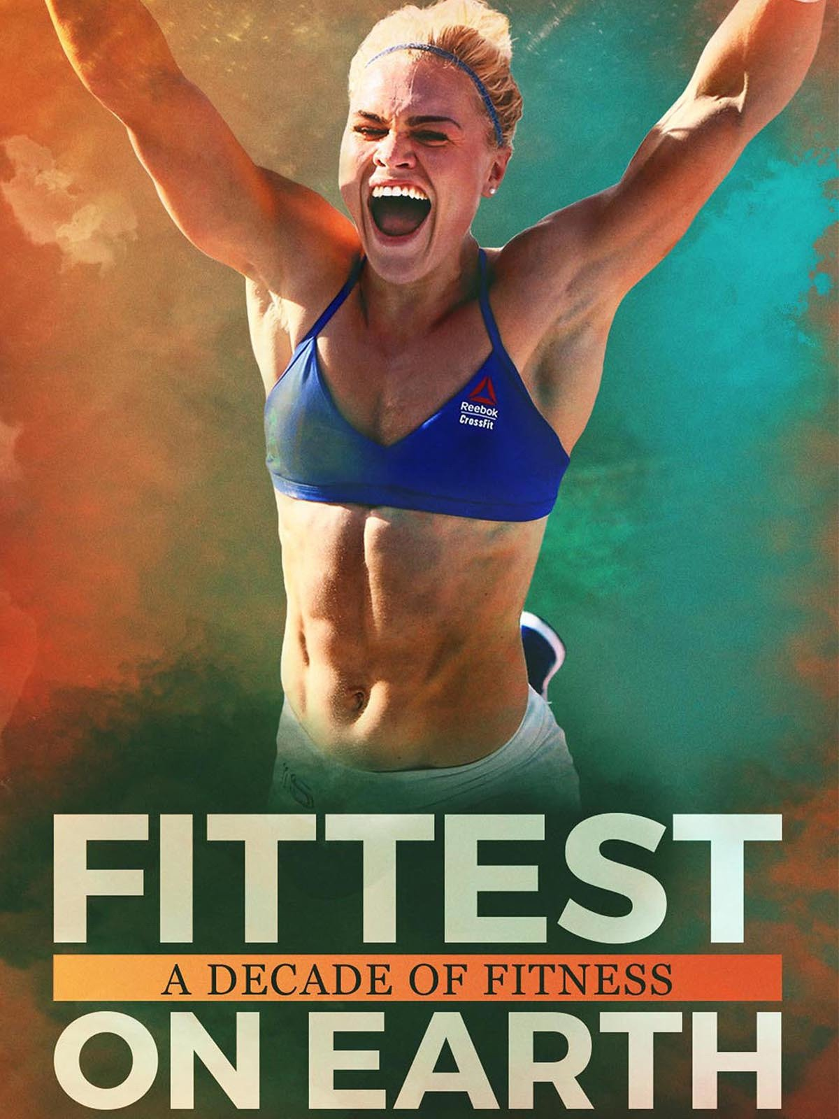 e30591180cd45 Amazon.com: Watch Fittest On Earth: A Decade of Fitness | Prime Video