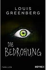 Die Bedrohung: Thriller (German Edition)