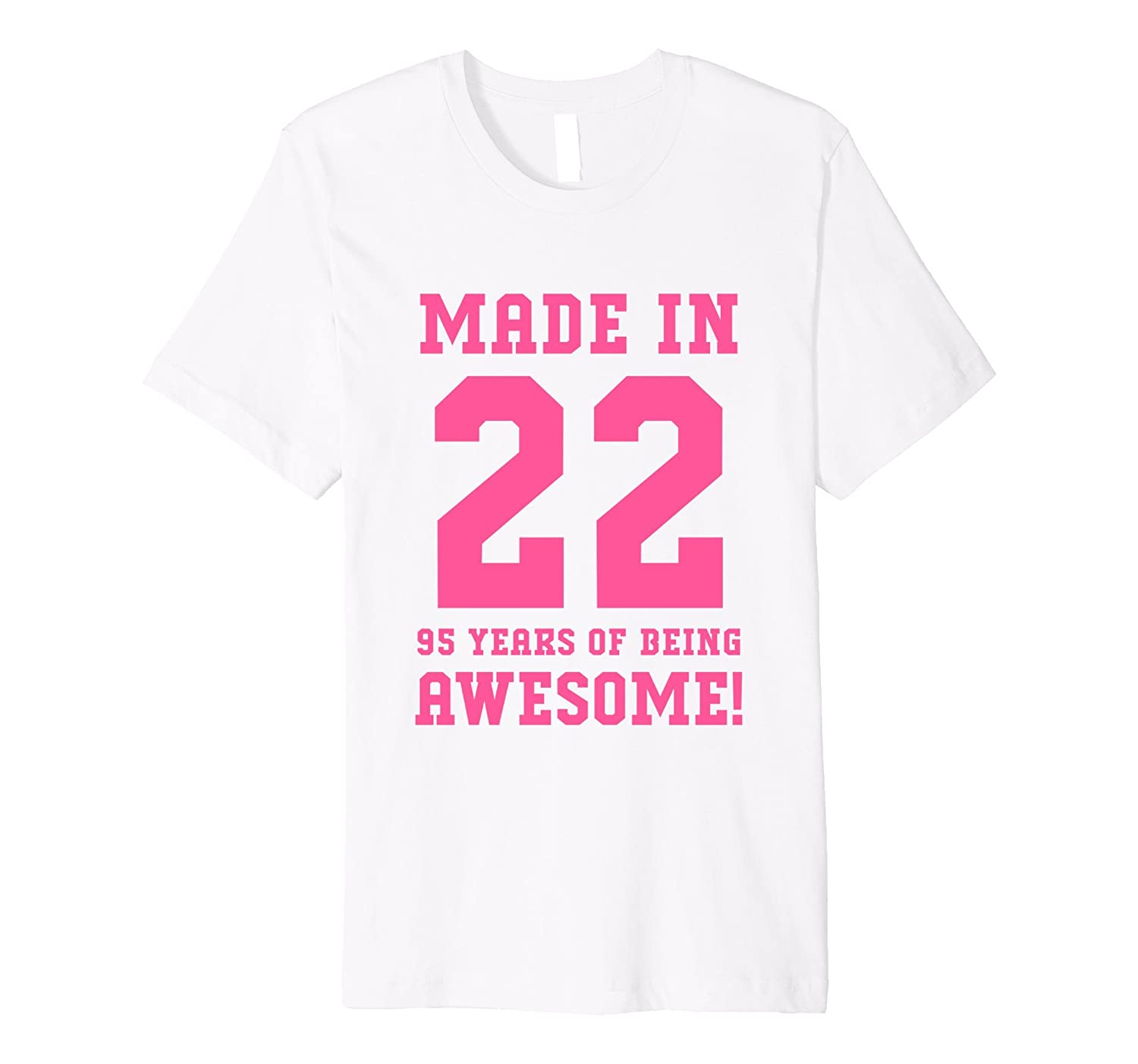 95th Birthday Gift Made In 1922 Awesome Pink Fitted-PL