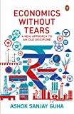 Economics with-out Tears: A New Approach to an Old Discipline