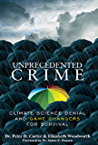 Unprecedented Crime: Climate Change Denial and Game Changers for Survival