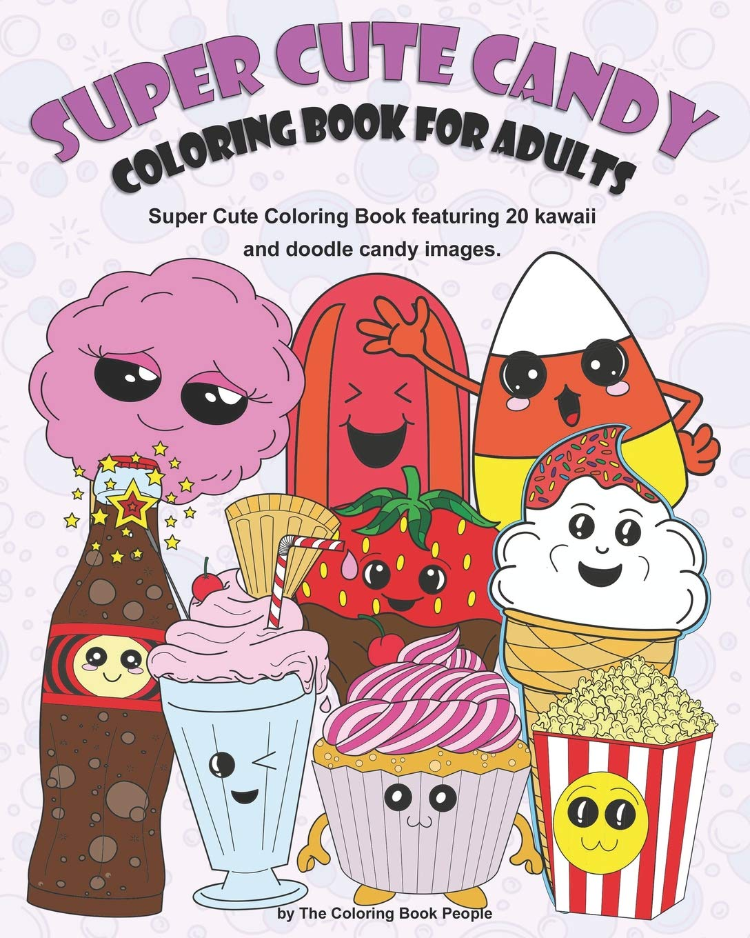 - Super Cute Candy Coloring Book For Adults: Super Cute Coloring