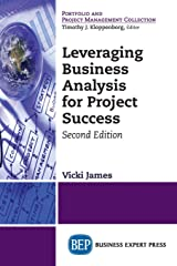 Leveraging Business Analysis for Project Success, Second Edition Paperback