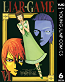LIAR GAME 6 (ヤングジャンプコミックスDIGITAL)