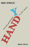 Handy: Dreizehn Geschichten in alter Manier (German Edition)