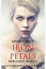 Iron Petals (The Forbidden Book 3) Kindle Edition