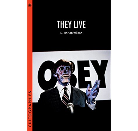 They Live Cultographies Kindle Edition By Wilson D Harlan Humor Entertainment Kindle Ebooks Amazon Com