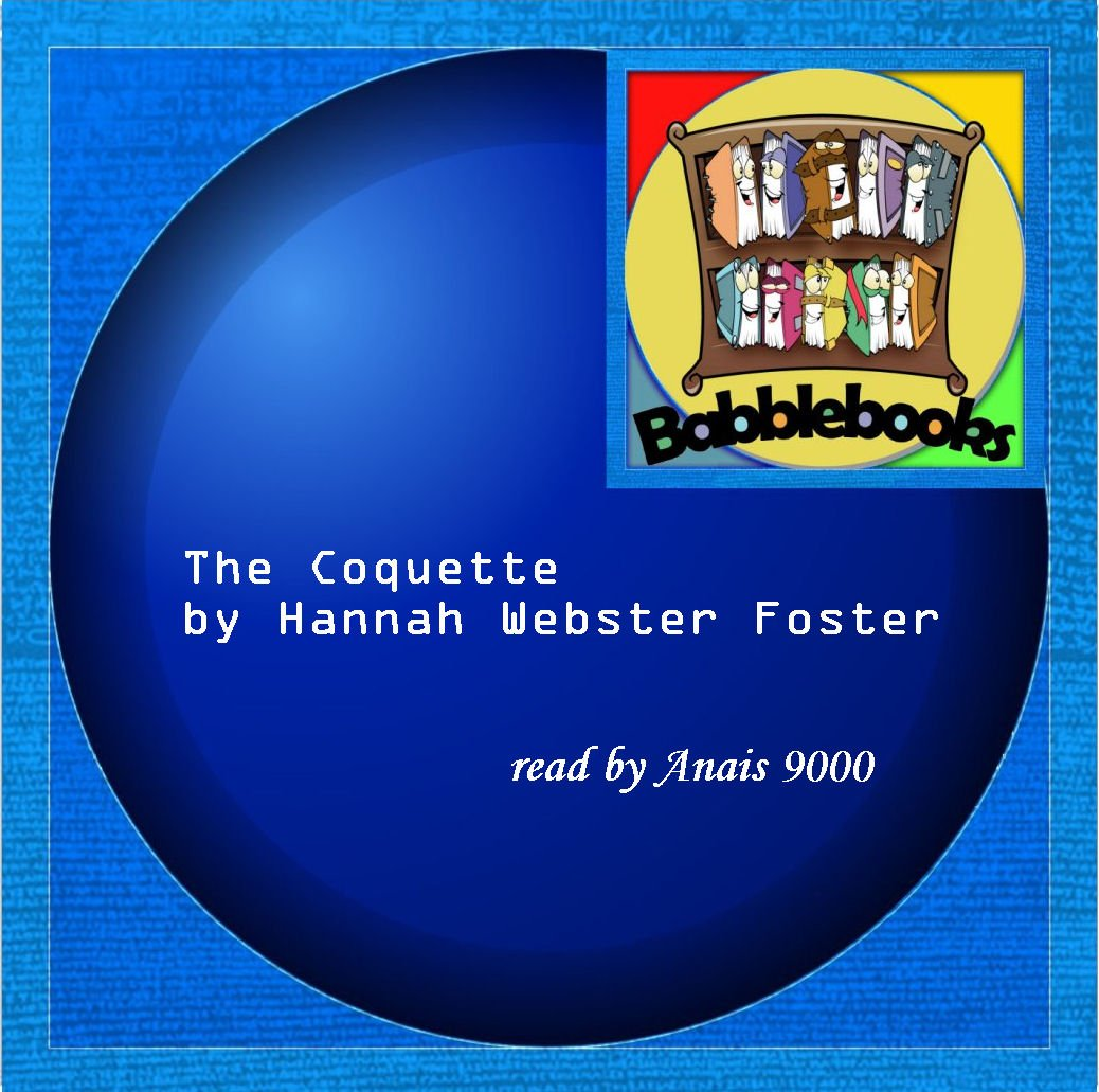 hannah foster the coquette