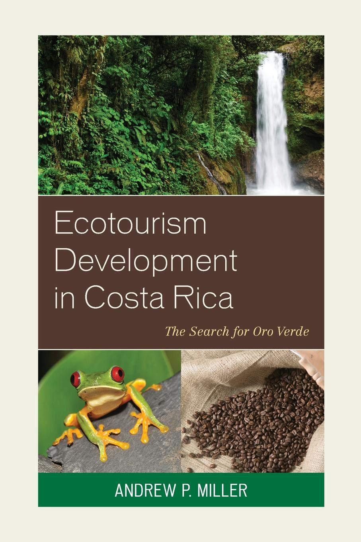 Ecotourism Development in Costa Rica: The Search