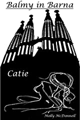 Balmy in Barna: Catie Kindle Edition