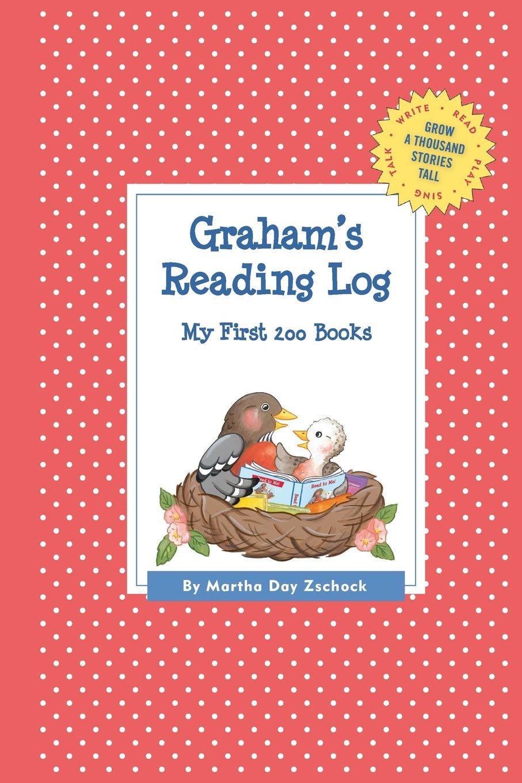 Download Graham's Reading Log: My First 200 Books (GATST) (Grow a Thousand Stories Tall) pdf