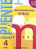 Puente. Letras. Cuaderno De Grafomotricidad. E.I. 4 (Puente Infantil)