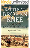 Battle At Broken Knee