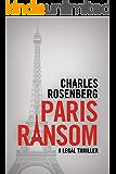 Paris Ransom (The Robert Tarza Series Book 3) (English Edition)