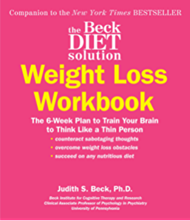 Amazon the beck diet solution train your brain to think like a the beck diet solution weight loss workbook the 6 week plan to train your fandeluxe Images