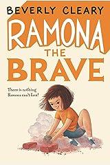 Ramona the Brave (Ramona Quimby Book 3) Kindle Edition
