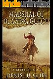 Marshal of Blazing Gulch