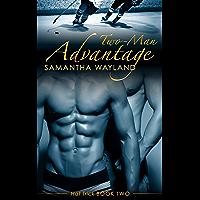 Two Man Advantage (Hat Trick Book 2) (English Edition)