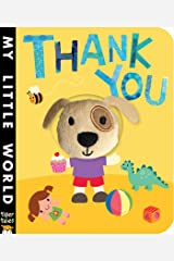 Thank You (My Little World) Board book