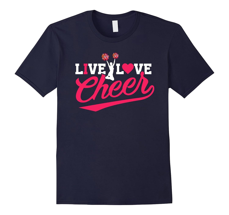 Cheerleaders Tshirt Live Love Cheer Cheerleading Life-TH