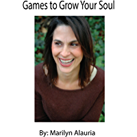 Games to Grow Your Soul