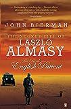 Secret Life Of Laszlo Almasy: The Real English Patient