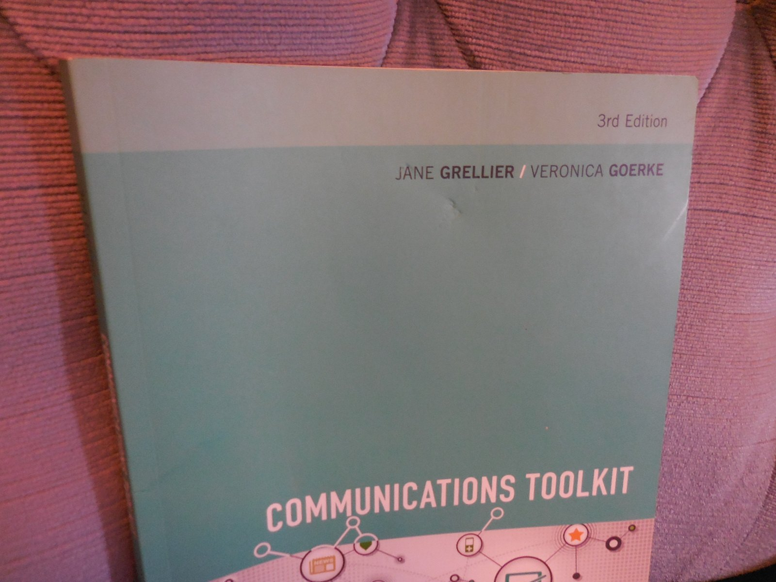 Communications Toolkit: Jane Grellier, Veronica Goerke: 9780170243612:  Amazon: Books