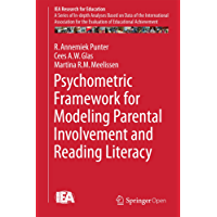 Psychometric Framework for Modeling Parental Involvement and Reading Literacy (IEA Research for Education)