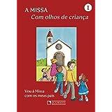 A Missa: 1