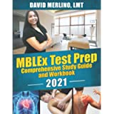 MBLEx Test Prep - Comprehensive Study Guide and Workbook 2021