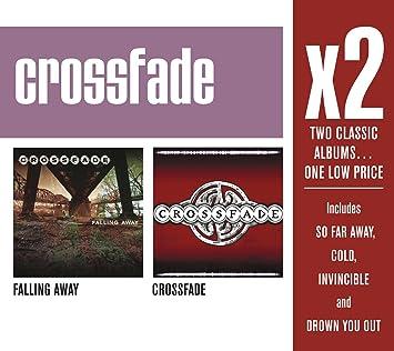 X2 Falling Away/Crossfade