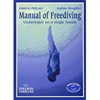 Manual of Freediving: Underwater on a Single Breath