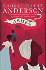Ashes (The Seeds of America Trilogy) Paperback