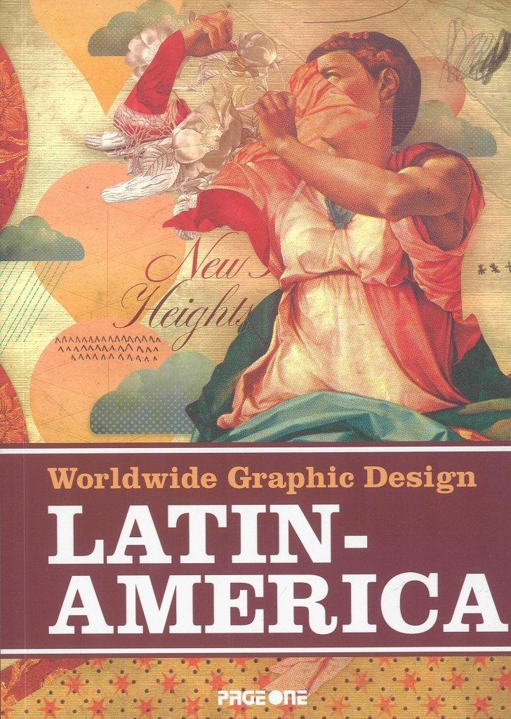 Download Latin America: Worldwide Graphic Design pdf