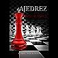 Ajedrez para principiantes: Consejos, trucos y estrategias secretas para jugar como un gran maestro