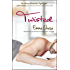 Twisted (The Tangled Book 2)