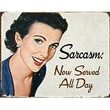 "Ephemera - Sarcasm Metal Tin Sign 16"" X 12.5"""