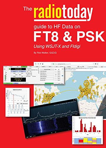 radiotoday guide to HF data on FT8 & PSK: using WSJT X and Fldigi (English Edition)