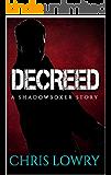 DECREED: an Action Thriller (a Shadowboxer file Book 4)