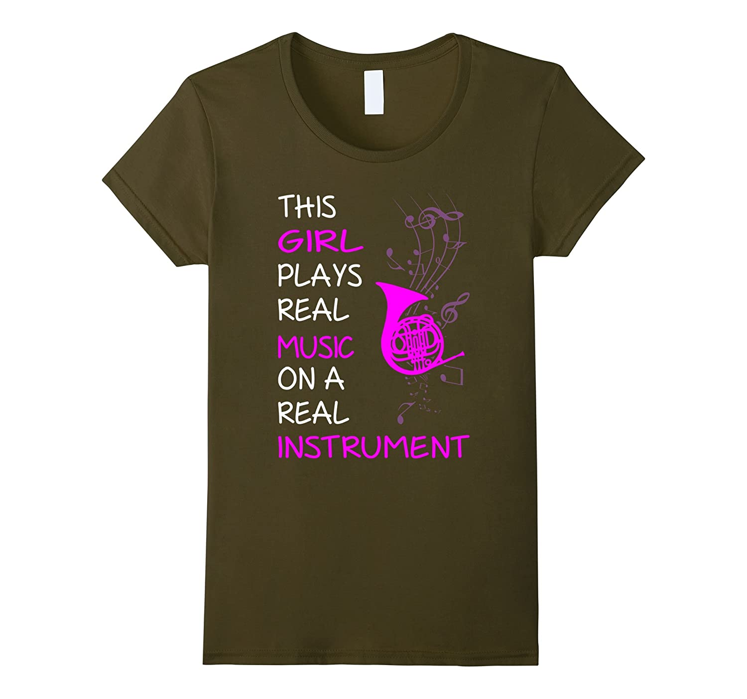 This Girl Plays Real Music Instrument French Horn Tshirt-Art