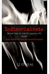 Indiscriminate: 5th Anniversary Revised Edition (Riverdale PD Series) Kindle Edition
