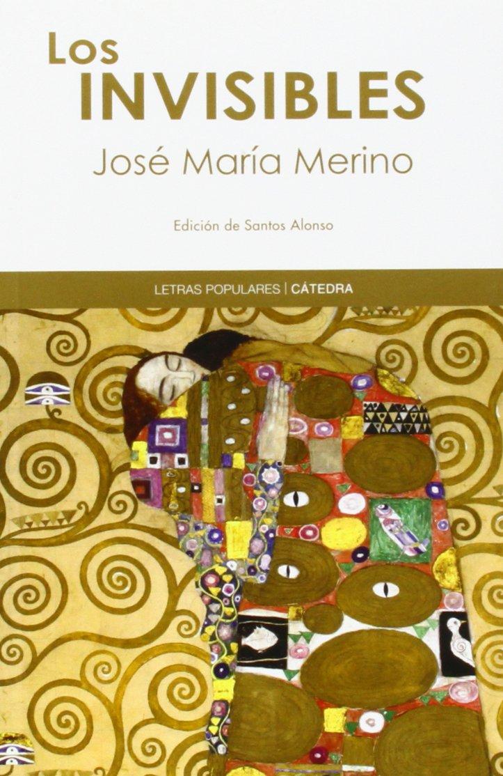Los invisibles (Letras Populares): Amazon.es: José María Merino: Libros