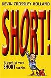 Short!: A Book of Very Short Stories