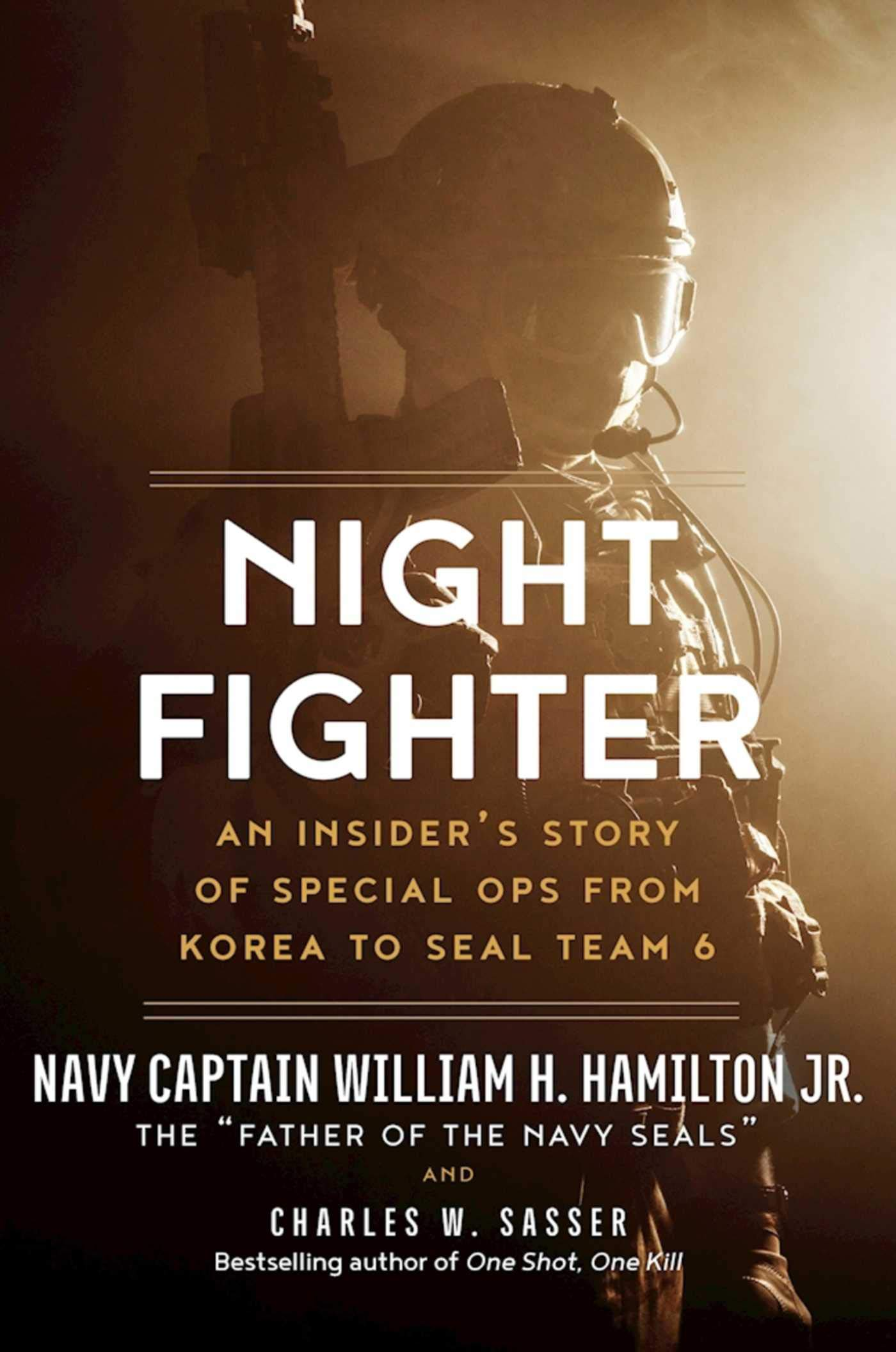 Night Fighter: An Insider's Story of Special Ops from Korea