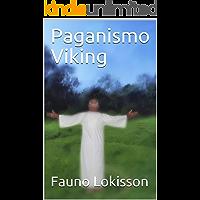 Paganismo Viking (Asatru Livro 1)