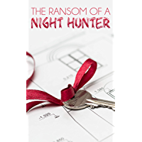 The Ransom of a Night Hunter (English Edition)