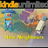 New Neighbours: A Storylands, Larkin Street Book